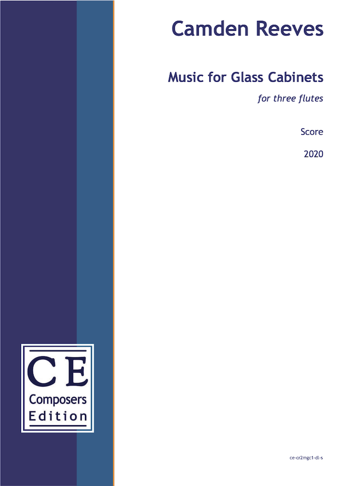 Camden Reeves : Music for Glass Cabinets for three flutes